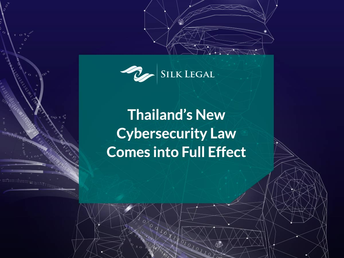 Thailand's New Cybersecurity Law Comes into Full Effect